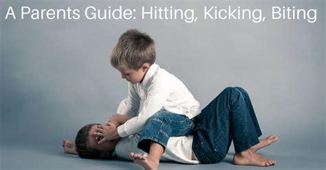 handling hitting kicking biting  hair pulling