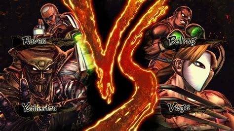 Street Fighter X Tekken Yoshimitsu And Raven Vs Vega