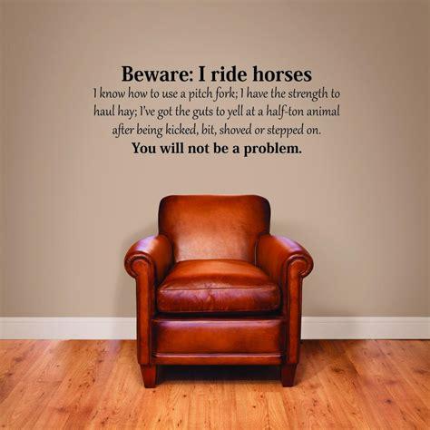 beware  ride horses wall quotes decal wallquotescom