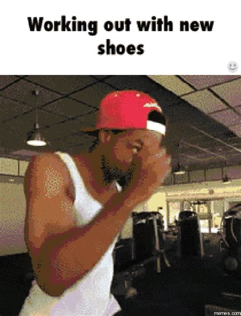 Working Out Meme - working out with new shoes memes com