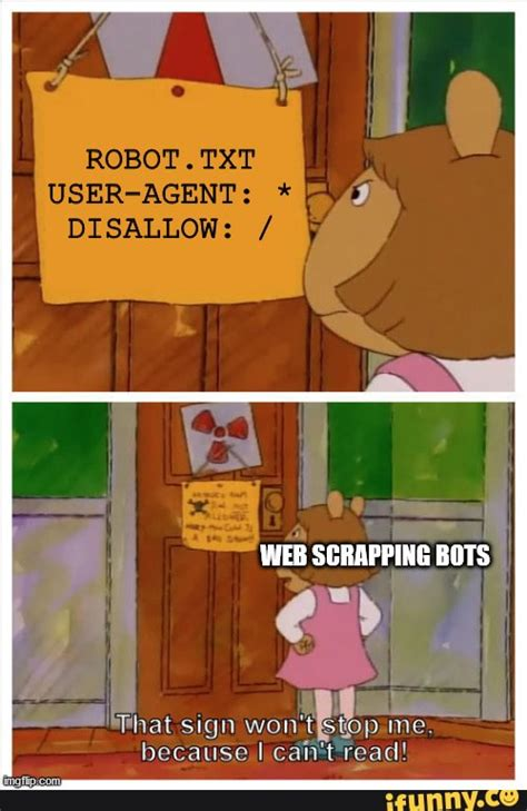 scrapping disallow txt wont robot agent sign opme because ifunny