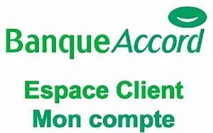 Carte Accord Mon Compte : mon compte banque accord espace client en ligne ~ Dailycaller-alerts.com Idées de Décoration