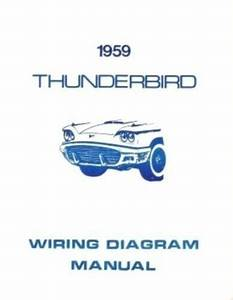 Ford 1959 Thunderbird Wiring Diagram Manual 59
