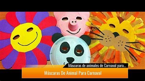 m 225 scaras de animales de carnaval para ni 241 os gratis
