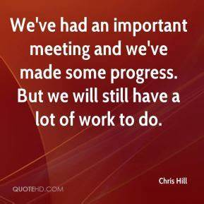 Chris Hill Quot... Important Meeting Quotes