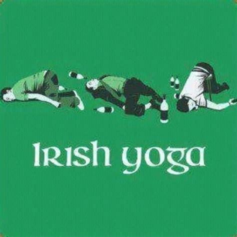 Drunk Yoga Meme - irish yoga typography pinterest yoga kind of and haha
