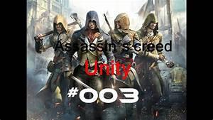 Assassin´s creed Unity #003 Geheimnisvoller Tod - YouTube