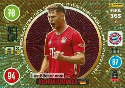Joshua walter kimmich (born 8 february 1995) is a german kimmich played youth football for vfb stuttgart before joining rb leipzig in july 2013. Card LEG-JK: Joshua Kimmich - Panini FIFA 365: 2020-2021. Adrenalyn XL - laststicker.com