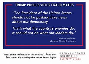 President Trump Pushes Voter Fraud Myths | Brennan Center ...