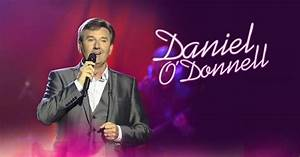 World Renowned Irish Singer Daniel O Donnell Comes To