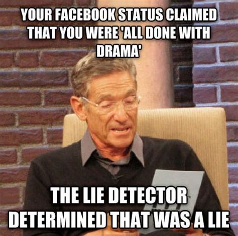 The Lie Detector Determined That Was A Lie Meme - the lie detector doesn t lie barnorama