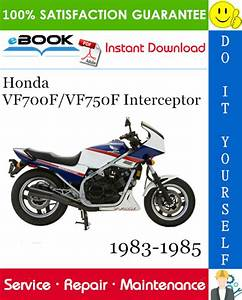 Honda Vf700f  Vf750f Interceptor Motorcycle Service Repair