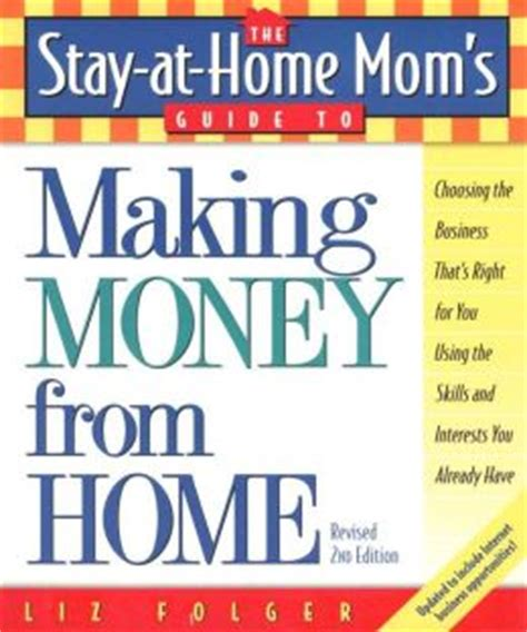 the stay at home s guide to money from home