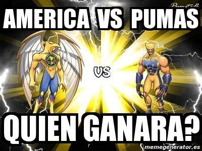 Pumas Vs America Memes - meme personalizado america vs pumas quien ganara 1645937