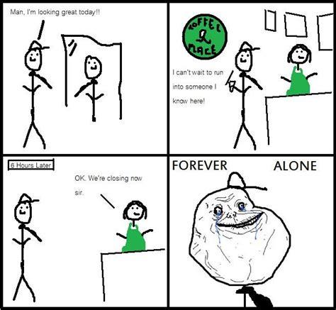 Forever Alone Meme Origin - forever alone meme origin 28 images image 104620 forever alone know your meme image 75686