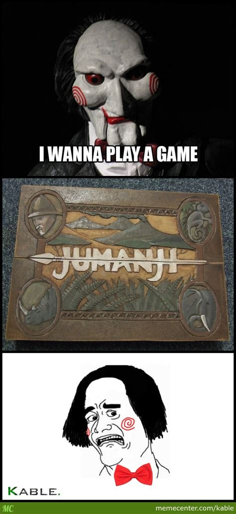 I Wanna Play A Game Meme - i wanna play a game by kable meme center