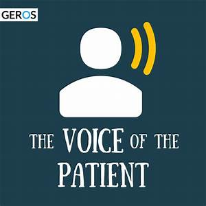 The Voice of the Patient