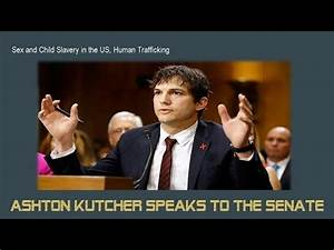 Ashton Kutcher Testifies in Senate About Sex Trafficking ...