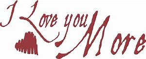 I Love You More Wall Decals - Trading Phrases