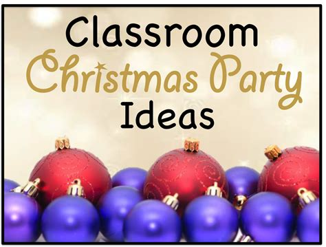 christmas class party ideas your s aide ideas crafts