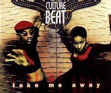 Take Me Away Culture Beat Song Wikipedia