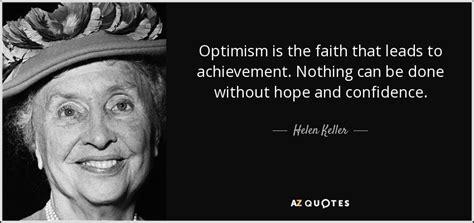 helen keller quote optimism   faith  leads