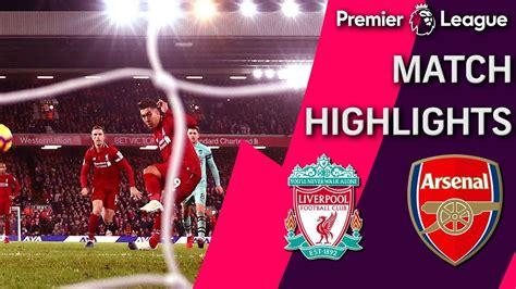 Liverpool v. Arsenal | PREMIER LEAGUE MATCH HIGHLIGHTS ...
