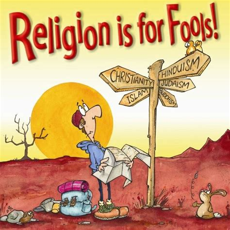 Logical Evidence For Christianity 'religion Is For Fools