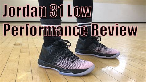 Air Jordan 31 Xxxi Low Performance Review Youtube