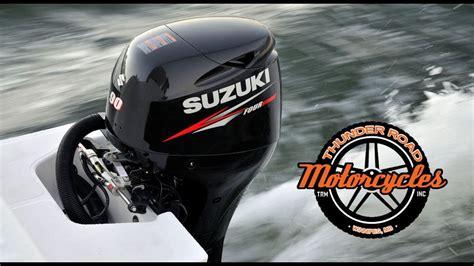 Suzuki Marine by Suzuki Marine Thunder Road Feb 2016