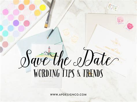 Tips 'N' Trends Save the Date Wording Ideas A&P Designs