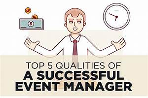 Top 5 Qualities of a Successful Event Manager (Updated 2018)