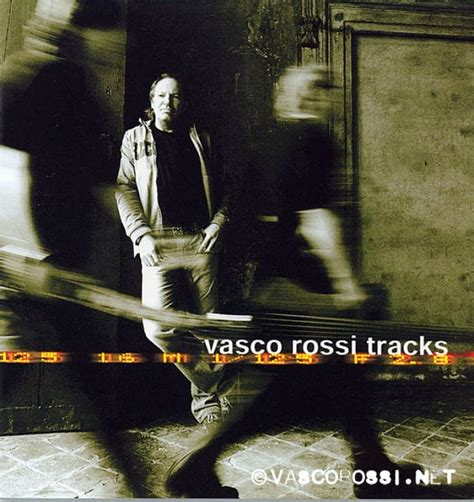 lista canzoni vasco vasco tracks vasco sito ufficiale e fan club