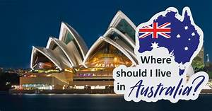 Where Should You Live In Australia  Question 1