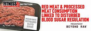 Red Meat and Processed Meat Consumption Linked to ...