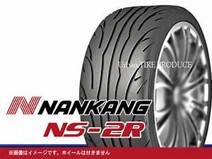 Pneu Nankang Ns2 : avis pneus nankang ns2 et ns2r ~ Medecine-chirurgie-esthetiques.com Avis de Voitures