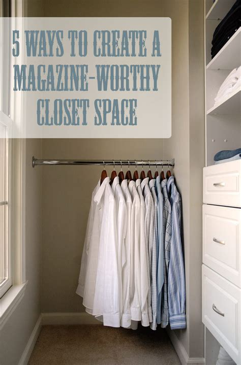 Clothes Rod For Closet by 5 Ways To Create A Magazine Worthy Closet Living Rich On