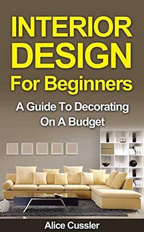 interior design  beginners  guide  decorating