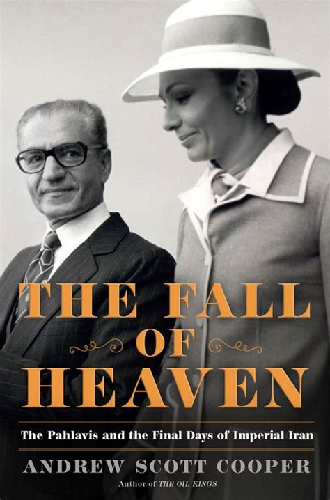 book the fall of heaven the pahlavis and the final days