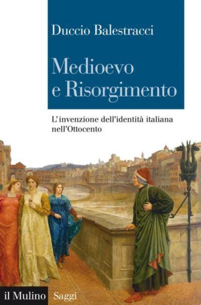 Libreria Piazza Risorgimento Roma Medioevo E Risorgimento L Invenzione Dell Identit 224