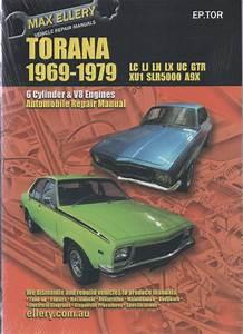 Holden Torana Lu Lj Lh Lx Gtr Xu-1 1969-1979 Ellery Repair Manual New