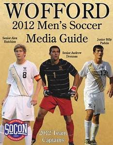 2012 Wofford Men's Soccer Media Guide by Wofford Athletics ...
