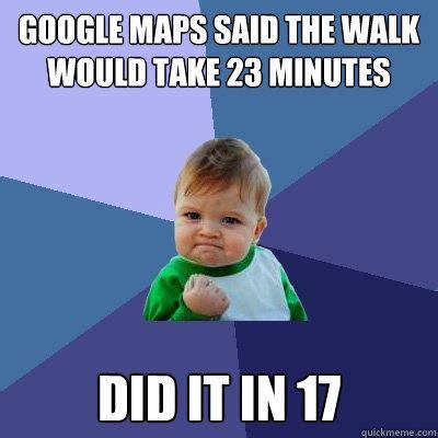 Google Maps Meme - quickmeme memes meme lists