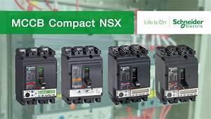 Schneider Circuit Breaker  Mccb  Compact Nsx