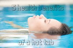 Tubs Benefits by 1000 Images About Health Benefits Of Tubs On