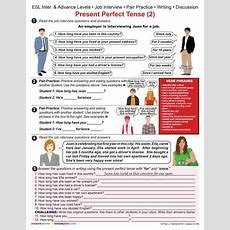 Esl  Present Perfect Tense (2) Job Interview Item 0108  Other Files  Documents And Forms