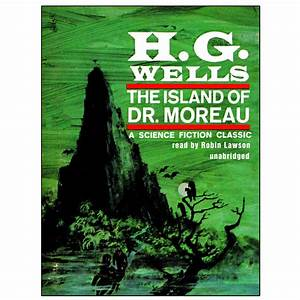 Download The Island of Dr Moreau Audiobook by H G Wells read by Robin Lawson for just $5 95