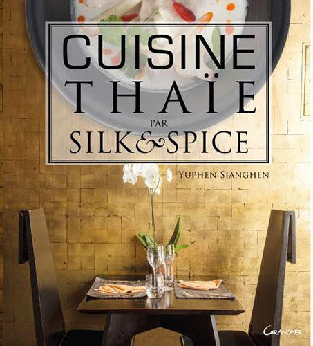 cuisine thaie la cuisine thaïe facile par silk spice les boomeuses
