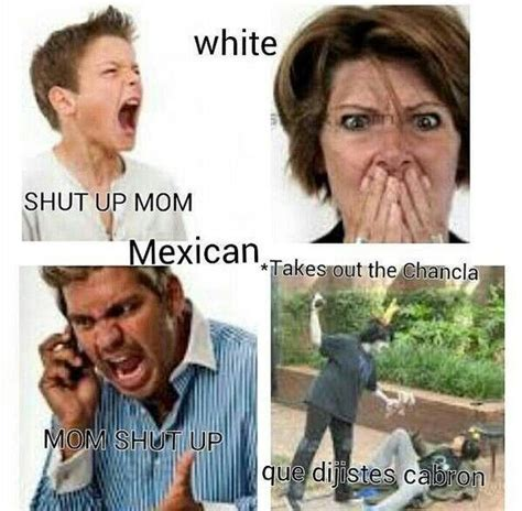 Mexican Moms Be Like Memes - 32 best mexican memes images on pinterest jokes mexican problems and funny mexican pictures