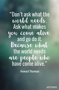 Come alive by h... Doterra Oils Quotes